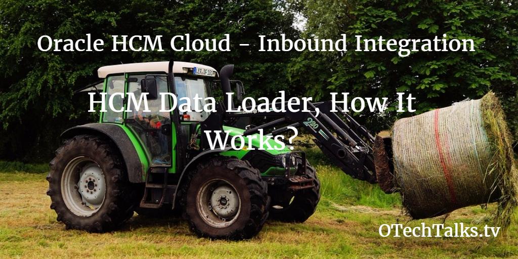 Prime Oracle Hcm Cloud Inbound Integration Through Hcm Data Andrewgaddart Wooden Chair Designs For Living Room Andrewgaddartcom